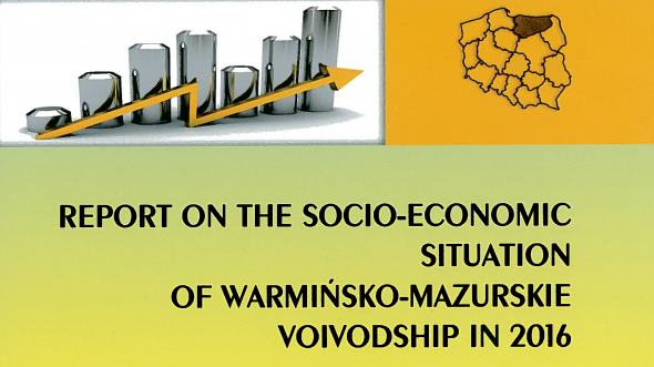 Report on the socio-economic situation of warmińsko-mazurskie voivodship in 2016